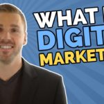 Great tatic: What Is Digital Marketing? And How Does It Work?