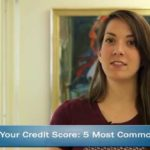Personal Credit Strategy: How to NOT Kill Your Credit Score: 5 Most Common Mistakes