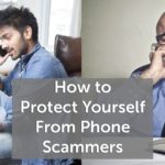 Personal Credit Strategy: How to Protect Yourself From Phone Scammers