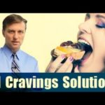 Great advice: Solutions to Any and All Cravings (Dr. Berg)